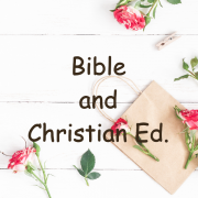 Bible and Christian Ed.