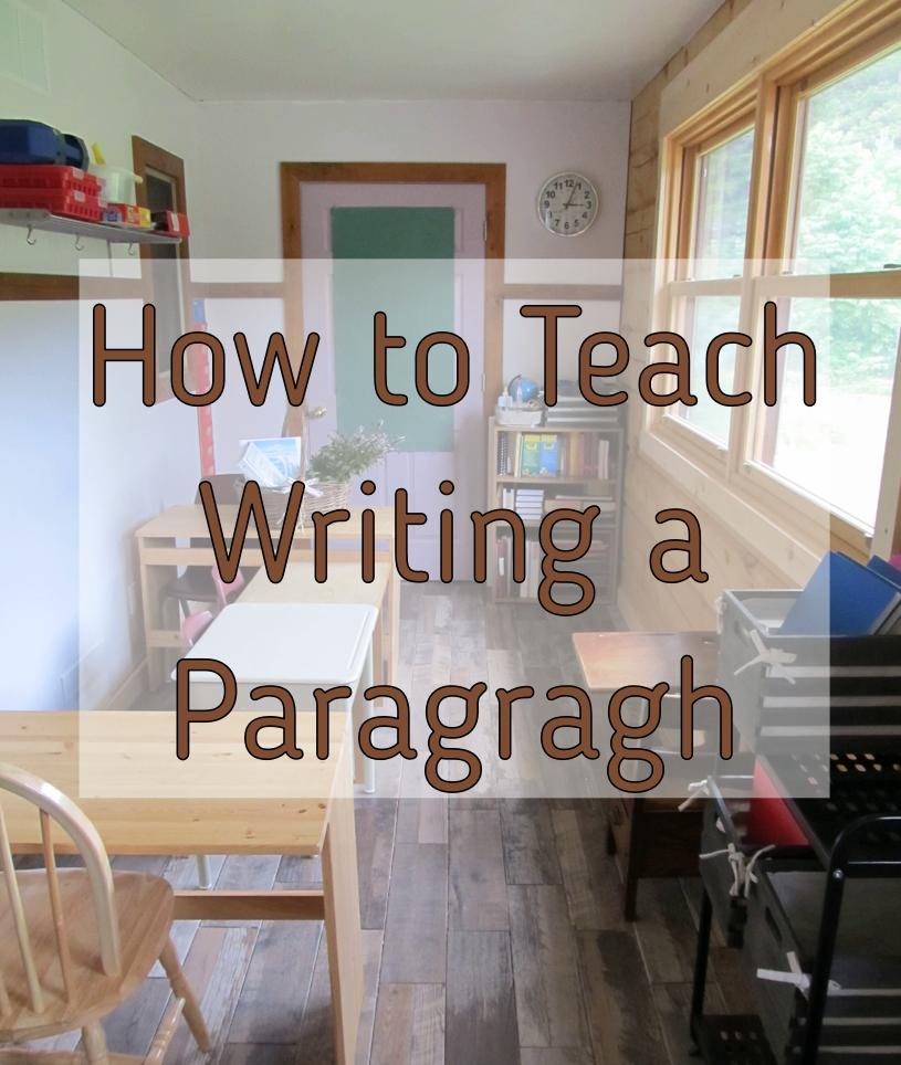 Writing a Paragraph homeschool teaching