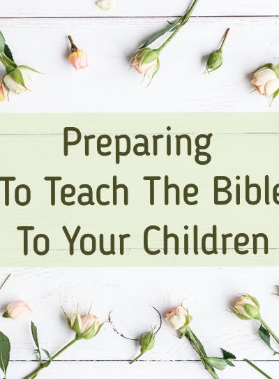 Preparing to Teach Bible