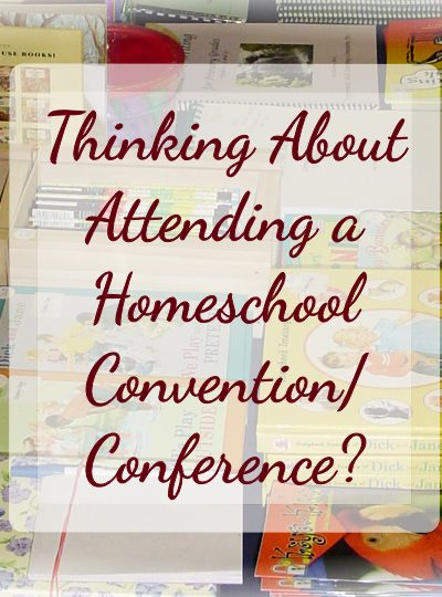 Thinking About Attending a Homeschool Convention Conference