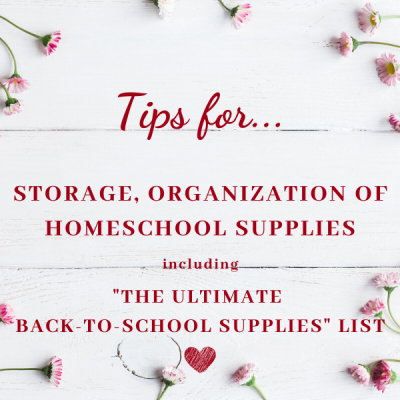 Tips for Storage and Organization of Homeschool Supplies