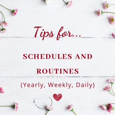 Tips for Schedules and Routines