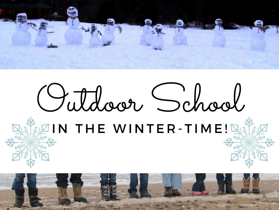 Outdoor School in the Winter Time