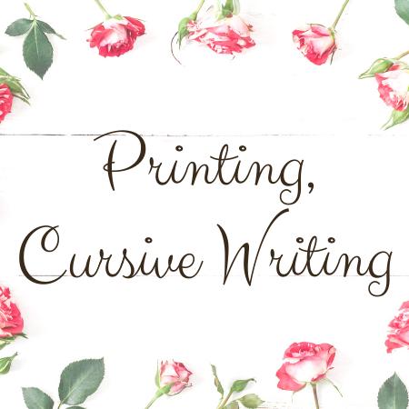 Printing, Cursive Writing
